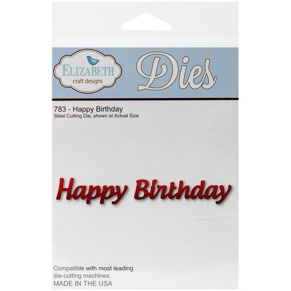 "Elizabeth Craft Metal Die-Happy Birthday, .62""X4"""