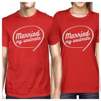 Married My Soulmate Red Matching Couple Shirtslyweds Gifts