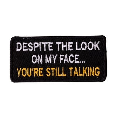 YOU ARE STILL TALKING Iron On Motorcycle Biker Vest Jacket Patch P77
