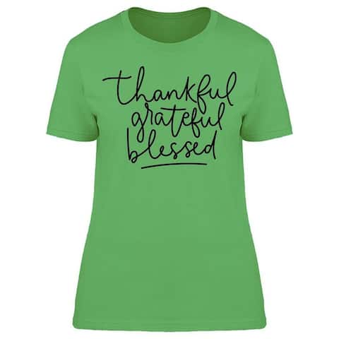 Thankful Grateful Blessed Tee Women's -Image by Shutterstock