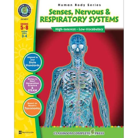 Nervous Senses & Respiratory Systems