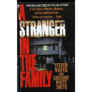 Stranger in the Family - Steven Naifeh, Gregory White Smith