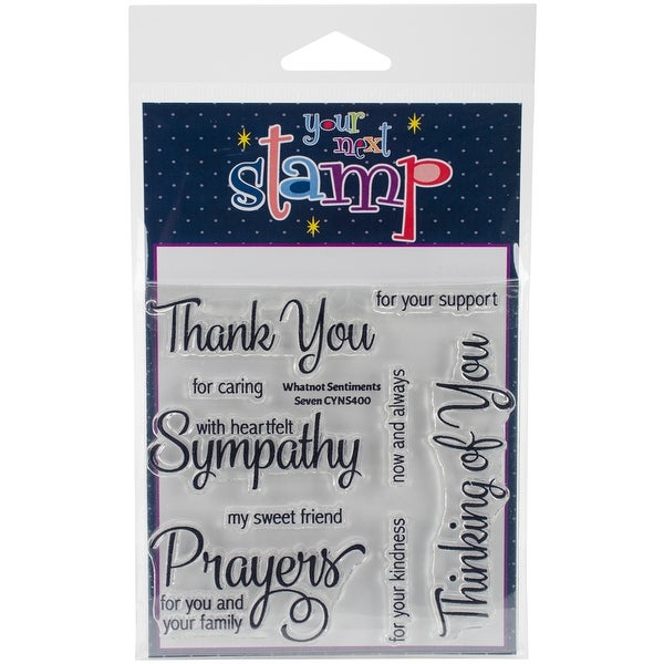 "Your Next Stamp Clear Stamps 4""X4""-Whatnot Sentiments"