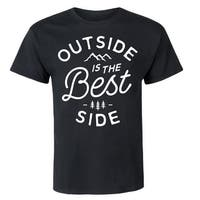 Outside Is The Best Side  - Adult Short Sleeve Tee
