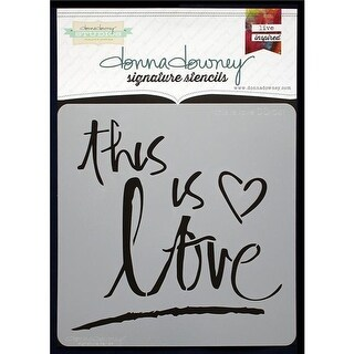 This Is Love Donna Downey Signature Stencils, 8.5 x 8.5 in.
