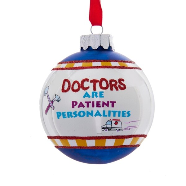 "3"" White and Blue ""Doctors Are Patient Personalities"" Glittered Christmas Ball Ornament"