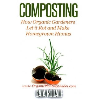 Composting - Gaia Rodale