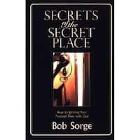 Oasis House - Bob Sorge Min 329107 Secrets Of The Secret Place