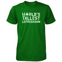 Worlds Tallest Leprechaun Funny Saint Patricks Day Unisex Green T-Shirt