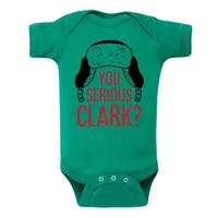 You Serious Clark  - Infant One Piece
