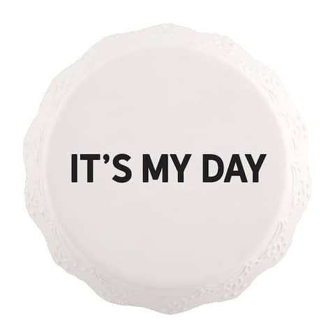 """6"""" White with It's My Day Print Cake Stand"""