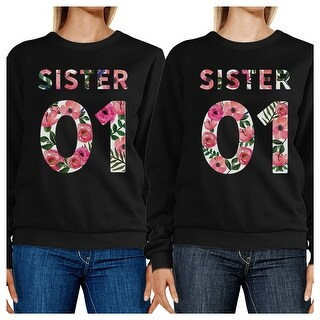 Sister 01 Black Matching Sweatshirts Unique Matching Sisters Gifts