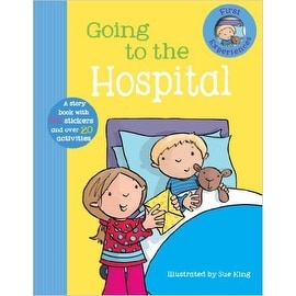 Going to the Hospital (First Experience Sticker Storybook)
