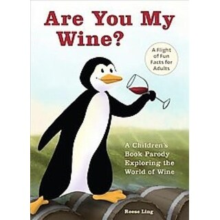 Are You My Wine? - Reese Ling