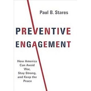 Preventive Engagement - Paul B. Stares