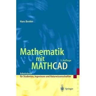 Mathematik Mit Mathcad - Hans Benker