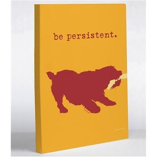 8 x 10 in. Be Persistent Canvas Wall Decor by Dog is Good
