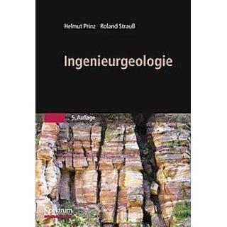 Ingenieurgeologie - Roland Straub, Helmut Prinz