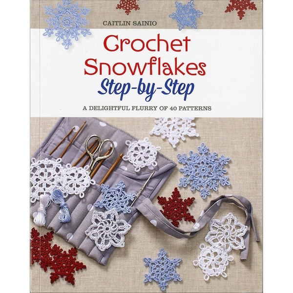 St. Martin's Books-Crochet Snowflakes Step-By-Step