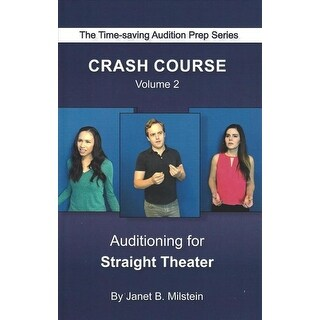 Auditioning for Straight Theater - Janet B. Milstein
