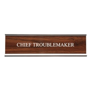 Desk Name Plate - Classic Faux Wood/Chrome Holder - Chief Troublemaker