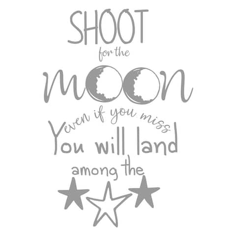 Shoot for the Moon even if you miss you will Land Among the Stars Decal