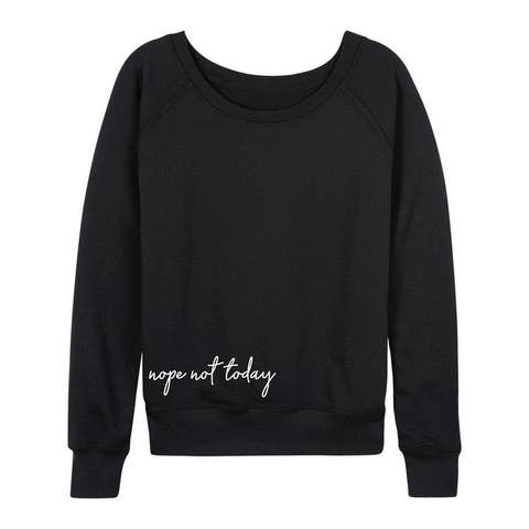 Nope Not Today Bottom - Women's Lightweight French Terry Pullover