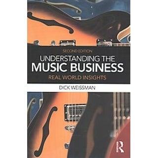 Understanding the Music Business - Dick Weissman