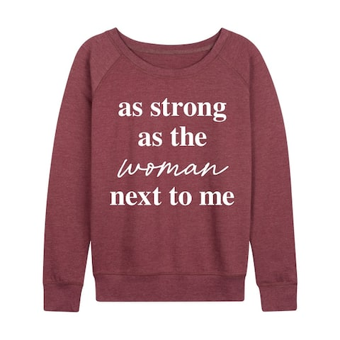 As Strong As The Woman Next To Me - Women's Lightweight French Terry Pullover - Heather Maroon
