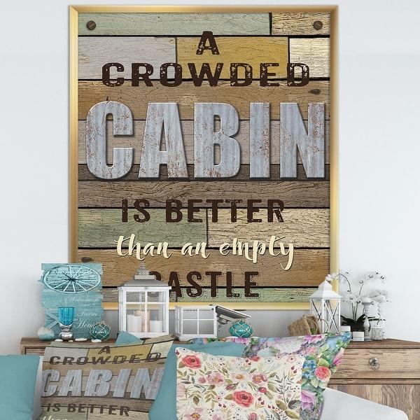 Shop Designart Crowded Cabin Wood Sign Cottage Framed Art Print Overstock 30321616
