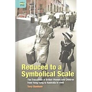 Reduced to a Symbolical Scale - Tony Banham