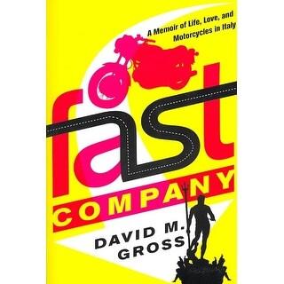Fast Company - David M. Gross