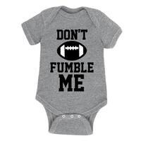 Dont Fumble Me - Infant One Piece