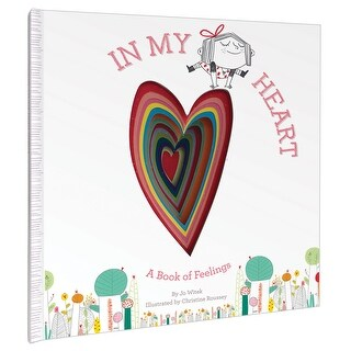 In My Heart: A Book of Feelings, Jo Witek Children's Book of Emotions -Hardcover