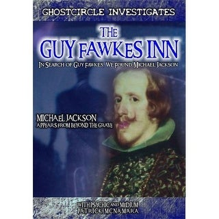 The Guy Fawkes Inn: In Search Of Guy Fawkes Found Michael Jackson DVD Movie 2009