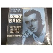 Signed Bare Bobby I Dont Believe Ill Fall In Love Today 45RPM Sleeve Only autographed
