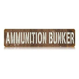 Past Time Signs Ammunition Bunker Allied Military Vintage Metal Sign