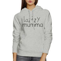 Lazzzy Mumma Gray Hoodie Humorous Quote Funny Gift Idea For Moms