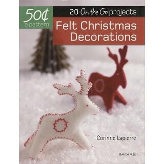 Search Press Books-Felt Christmas Decorations