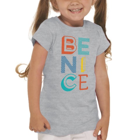 Be Nice Cute Colorful Quote Girl's Heather Grey T-shirt