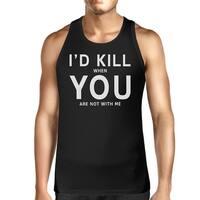 Id Kill You Men Sleeveless Tank Humorous Saying Graphic Tank Top