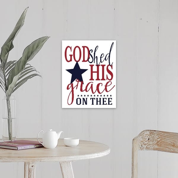 God Shed His Grace Canvas Wall Art Overstock 28035957