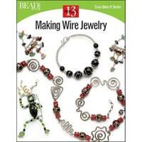 Making Wire Jewelry - Kalmbach Publishing Books
