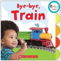 Board Book Bye Bye Train Rookie Toddler