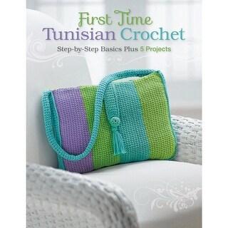 Creative Publishing International-First Time Tunisian Crochet