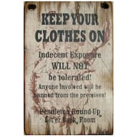 Cowboy Signs Wood Wall Hanging Keep Your Clothes On White Black