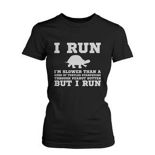 I'm Slower than a Turtle Funny Women's Workout Shirt Fitness Short Sleeve Tee Funny Shirt