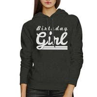 Birthday Girl Unisex Grey Hoodie Pullover Cute Gifts For Birthday