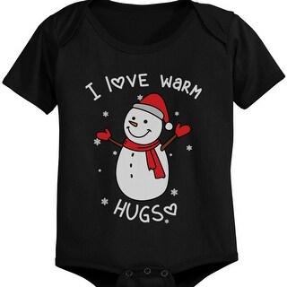 I Love Warm Hugs Snowman X-mas Infant Bodysuits Cute Christmas Baby Onesies