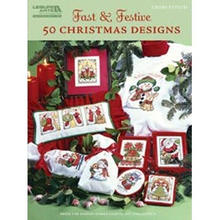Fast & Festive: 50 Christmas Designs - Leisure Arts